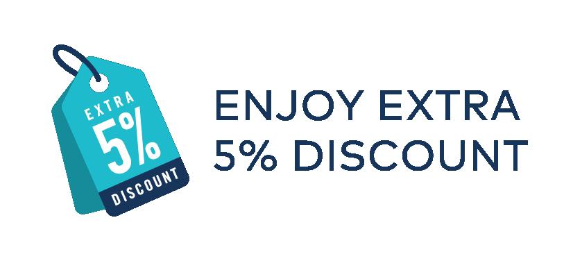 5% Extra Discount!